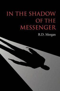 In the Shadow of the Messenger
