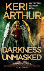 Darkness Unmasked
