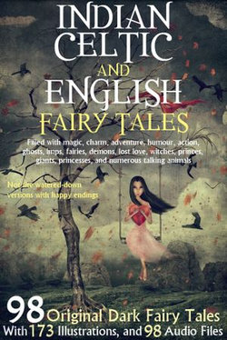 98 Indian, Celtic, and English Fairy Tales.