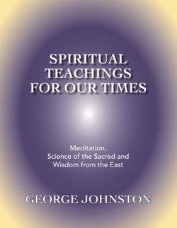 Spiritual Teachings for Our Times