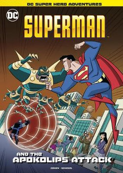 Superman and the Apokolips Attack