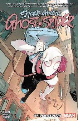 Spider-Gwen : Ghost Spider