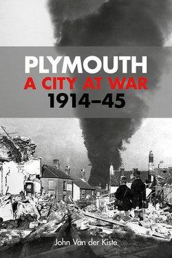 Plymouth: A City at War