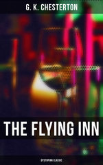 The Flying Inn: Dystopian Classic