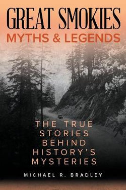 Great Smokies Myths and Legends