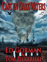 Cast in Dark Waters