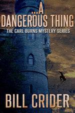 …A Dangerous Thing