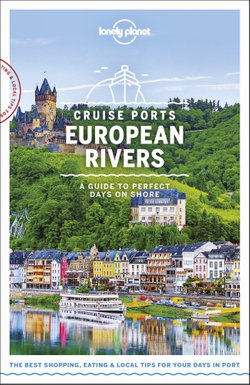 Lonely Planet: Cruise Ports European Rivers