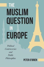 The Muslim Question in Europe