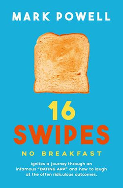 16 Swipes No Breakfast