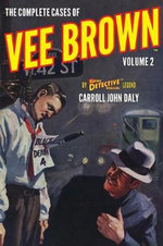 The Complete Cases of Vee Brown, Volume 2