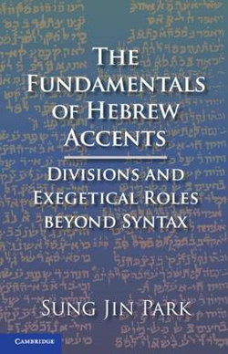 The Fundamentals of Hebrew Accents