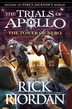 The Tower of Nero : The Trials of Apollo