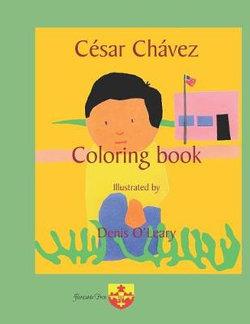 César Chávez Coloring Book