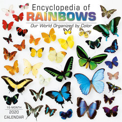 Encyclopedia of Rainbows 16-Month 2020 Calendar