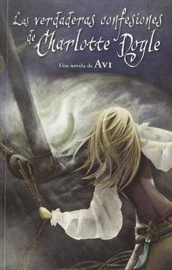 Las Verdaderas Confesiones de Charlotte Doyle / The True Confessions of Charlotte Doyle