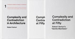 Complexity and Contradiction at Fifty: Robert Venturi's Gentle Manifesto
