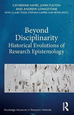 Beyond Disciplinarity