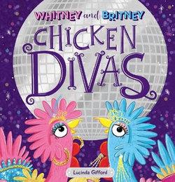 Whitney And Britney: Chicken Divas