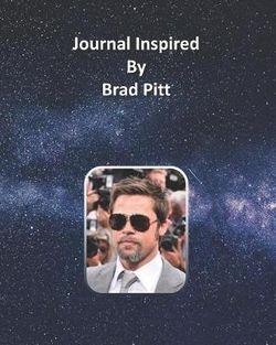 Journal Inspired by Brad Pitt