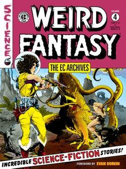 The EC Archives: Weird Fantasy Volume 4