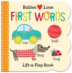 Babies Love: First Words