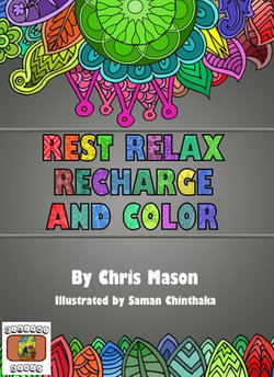 Rest Relax Recharge and Color