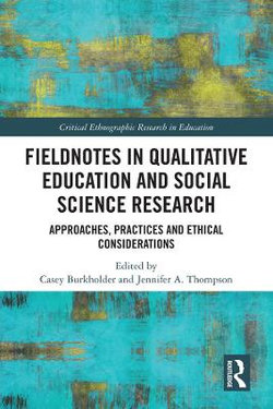 Fieldnotes in Qualitative Education and Social Science Research