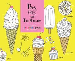 Pies, Fries, and Ice Cream