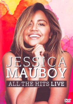 Jessica Mauboy: All the Hits Live