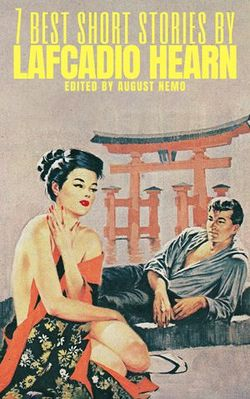 7 best short stories by Lafcadio Hearn