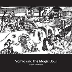 Yoshio and the Magic Bowl