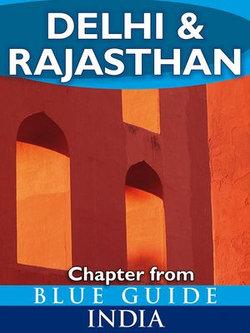 Delhi & Rajasthan - Blue Guide Chapter
