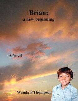 Brian: A New Beginning