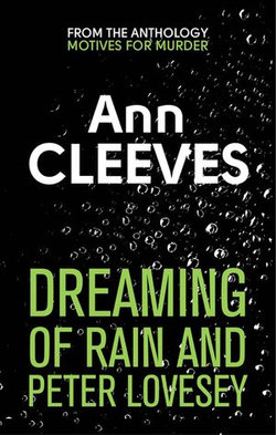 Dreaming of Rain and Peter Lovesey