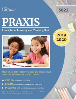 Praxis Principles of Learning and Teaching K-6 Study Guide 2019-2020
