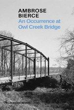 An Occurrence at Owl Creek Bridge