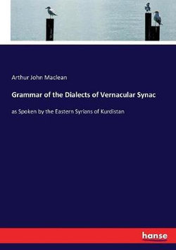 Grammar of the Dialects of Vernacular Synac