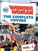 DC Comics: Wonder Woman: The Complete Covers