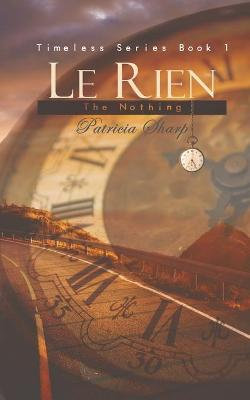 Le Rien - The Nothing