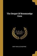 The Despot Of Broomsedge Cove