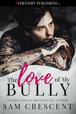 The Love of My Bully