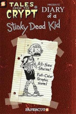 Diary of a Stinky Dead Kid