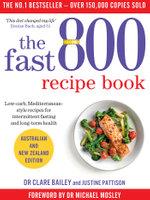 The Fast 800 Recipe Book