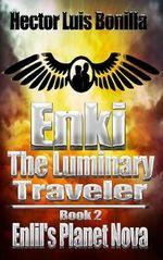 Enki, the Luminary Traveler