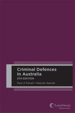 Criminal Defences in Australia, 5th edition (Hard cover)