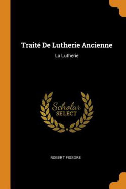 Traite de Lutherie Ancienne