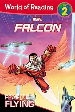 World of Reading:Falcon Fear of Flying (Level 2 Early Reader)