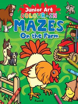 Junior Art Colour in Mazes: On the Farm