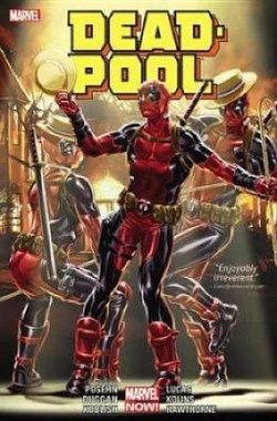 Deadpool by Posehn and Duggan Vol. 3